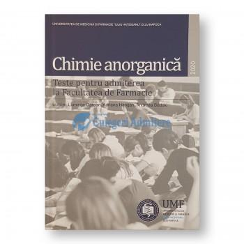 Chimie Anorganica. 2020 - Teste pentru admiterea la Facultatea de Farmacie. UMF Iuliu Hatieganu Cluj-Napoca