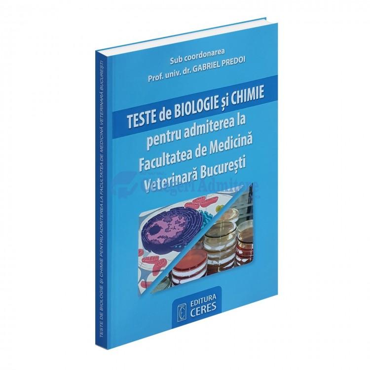 Teste de Biologie și Chimie - Admitere Facultatea de Medicină Veterinara București