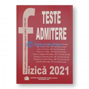 Teste pentru admitere in invatamantul superior medical. Fizica 2021 UMF Carol Davila